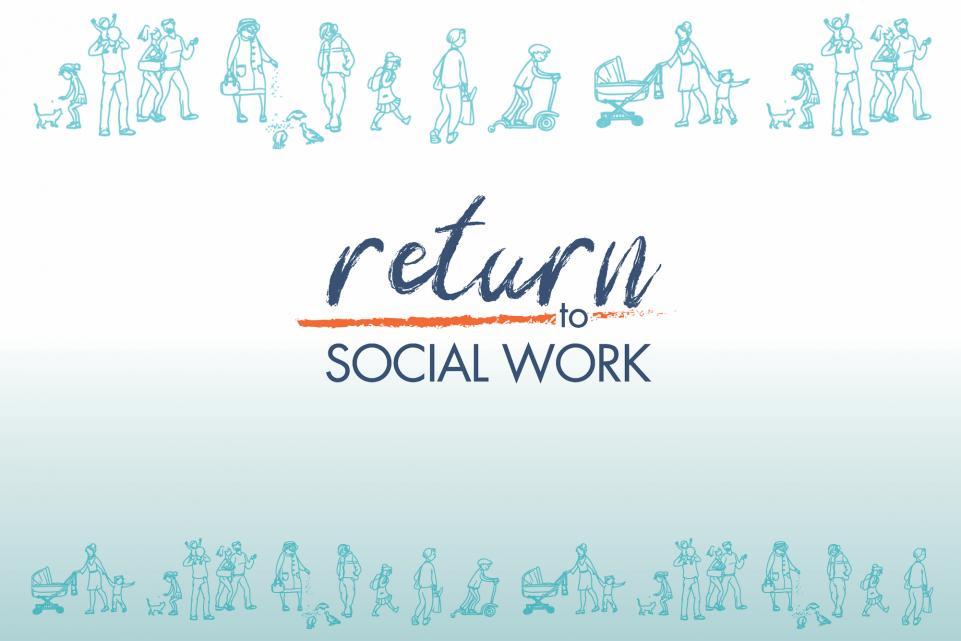 Return to Social Work