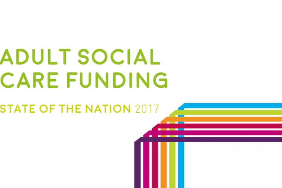 Adult social care funding: State of the nation - October 2017